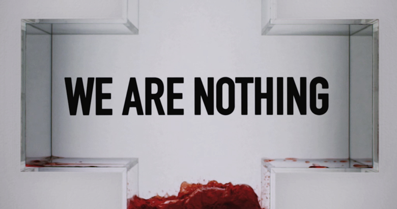 """Red Cross """"We Are Nothing"""""""